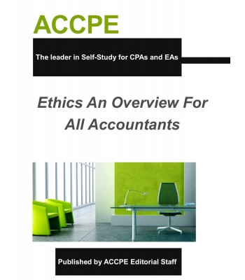 Ethics: An Overview For All Accountants-2017