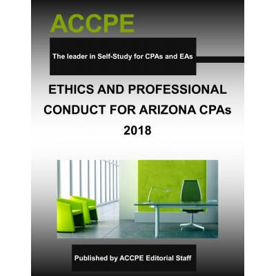 Ethics and Professional Conduct for Arizona CPAs-2018