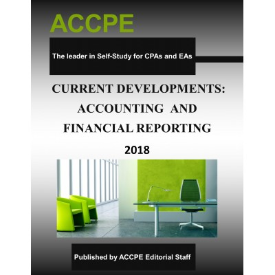 Current Developments - Accounting and Financial Reporting 2018