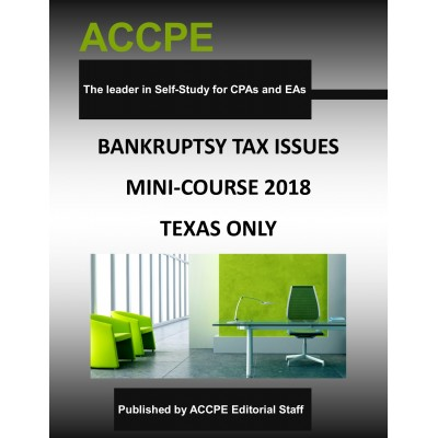 Bankruptcy Tax Issues Mini-Course-Texas Only