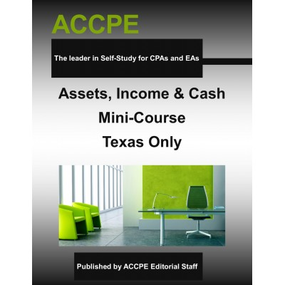 Assets, Income & Cash Mini-Course - TEXAS ONLY