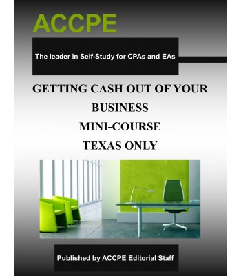Getting Cash Out Of Your Business Mini-Course-Texas-only
