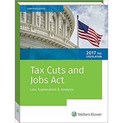 Tax Cuts and Jobs Act - Law, Explanation & Analysis