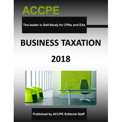 Business Taxation 2018 TEXAS ONLY