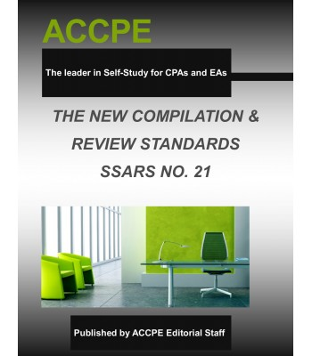 The New Compilation & Review Standards