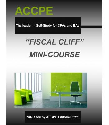 Fiscal Cliff Legislation Mini-Course
