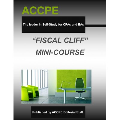 Fiscal Cliff Legislation Mini-Course
