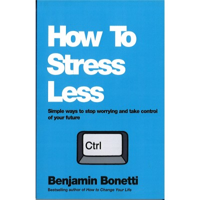 How To Stress Less