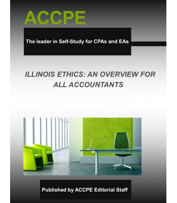 Illinois Ethics: An Overview For All Accountants 2017