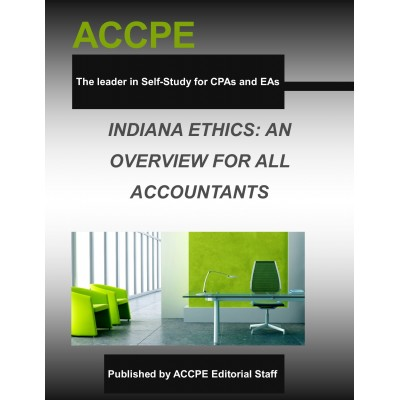 Indiana Ethics: An Overview For All Accountants 2017