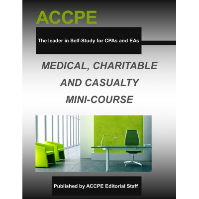 Medical, Charitable and Casualty Mini-Course
