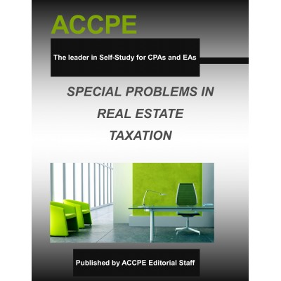 Special Problems in Real Estate Taxation 2017