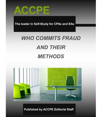 Who Commits Fraud and Their Methods Mini-Course