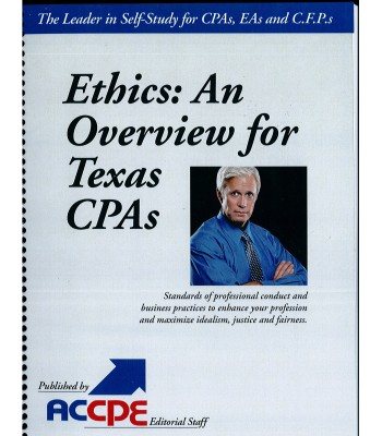 Ethics: An Overview For Texas CPAs 2017