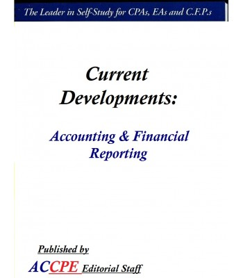 Current Developments - Accounting & Financial Reporting-TEXAS ONLY-315031T-2017