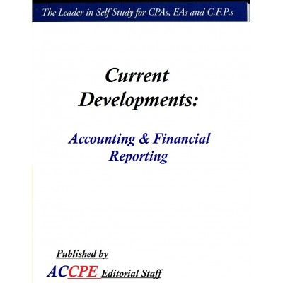 Current Developments - Accounting & Financial Reporting 2017