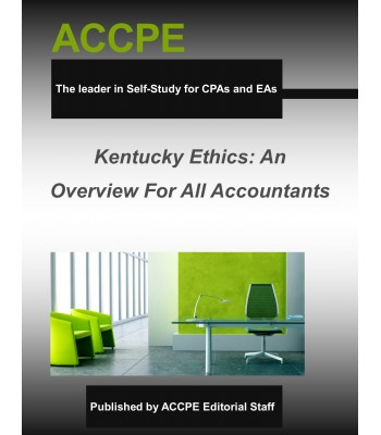 Kentucky Ethics: An Overview For All Accountants-2017