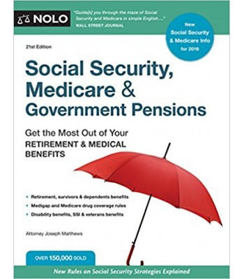 Social Security Medicare and Government Pensions 21st Edition