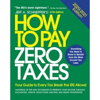 How To Pay Zero Taxes 2020-2021