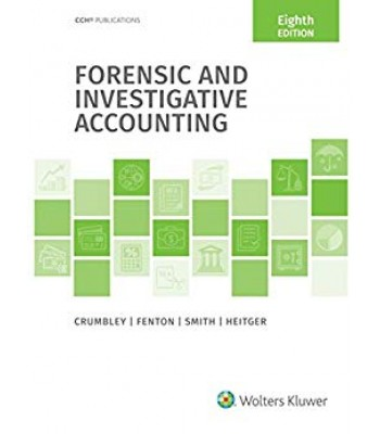 Forensic and Investigative Accounting 8th Edition TEXAS ONLY