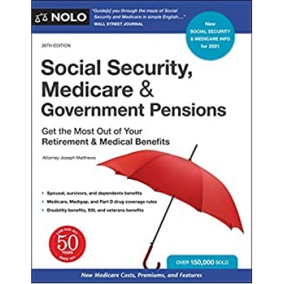 Social Security, Medicare and Government Pensions 26th Edition Texas & Ohio Only