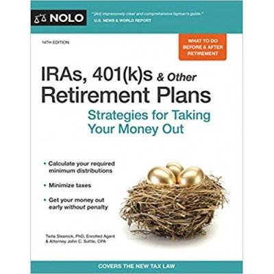 IRA'S, 401(k)s And Other Retirement Plans 14Th Edition TEXAS & OHIO ONLY