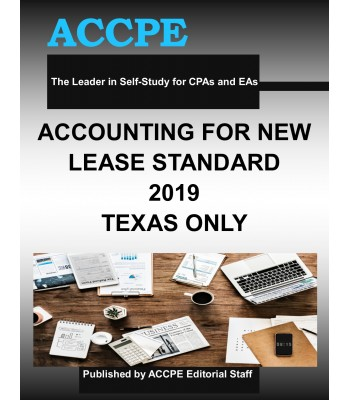 Accounting For The New Lease Standard 2019 TEXAS ONLY