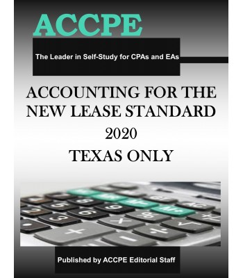 Accounting For The New Lease Standard 2020 TEXAS & OHIO ONLY