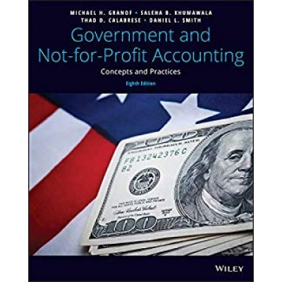 Government and Not-For-Profit Accounting 8th Edition TEXAS & OHIO ONLY