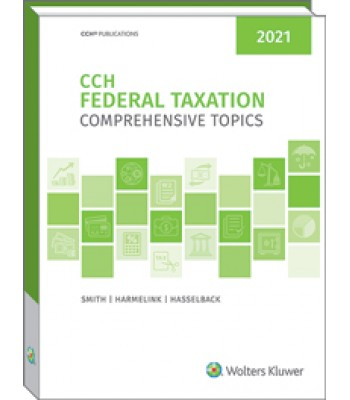 Federal Taxation Comprehensive Topics 2021 TEXAS & OHIO ONLY