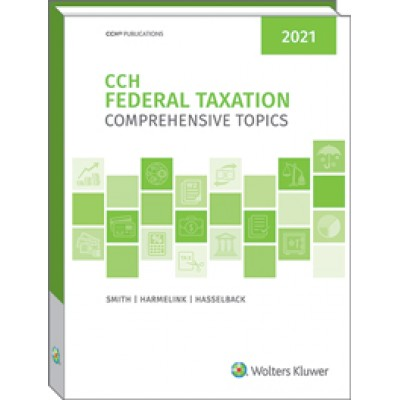 Federal Taxation Comprehensive Topics 2021