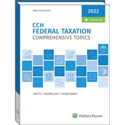 Federal Taxation Comprehensive Topics 2022