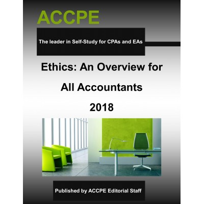 Ethics: An Overview For All Accountants-2018