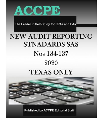 New Audit Reporting Standards SAS Nos. 134-137 2020 TEXAS ONLY