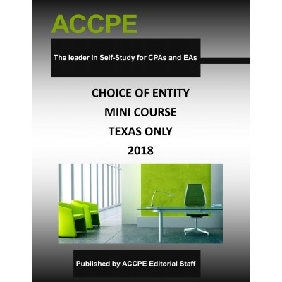 Choice Of Entity 2018 TEXAS ONLY