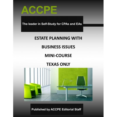 Estate Planning with Business Issues-Mini-Course-Texas-Only