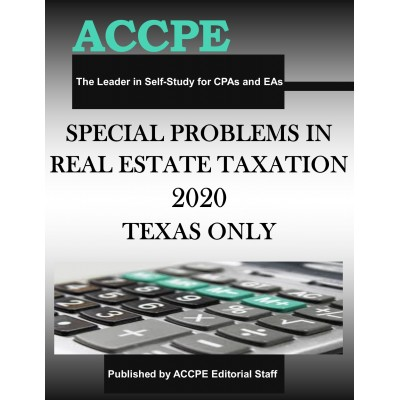 Special Problems in Real Estate Taxation 2020 TEXAS & OHIO ONLY