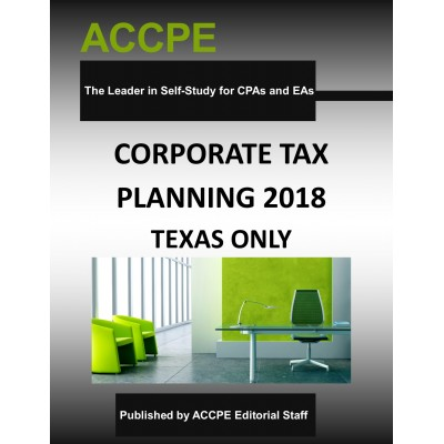 Corporate Tax Planning 2018 TEXAS ONLY