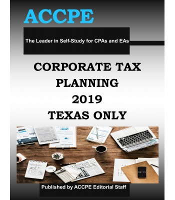 Corporate Tax Planning 2019 TEXAS ONLY