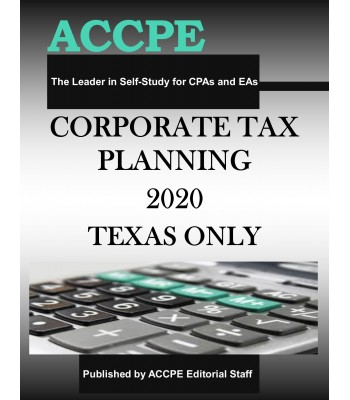 Corporate Tax Planning 2020 TEXAS ONLY & OHIO ONLY