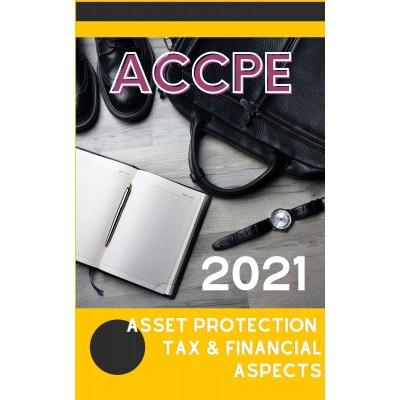 Asset Protection Tax and Financial Aspects 2021
