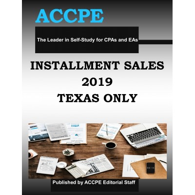 Installment Sales 2019 Mini Course TEXAS ONLY