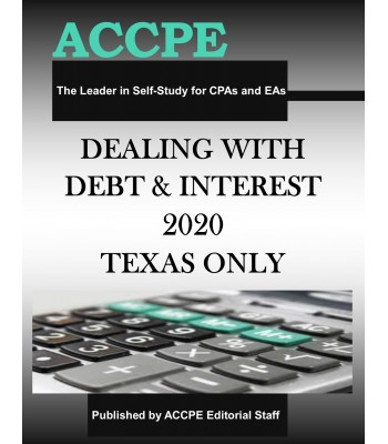Dealing With Debt and Interest 2020 TEXAS ONLY & OHIO ONLY