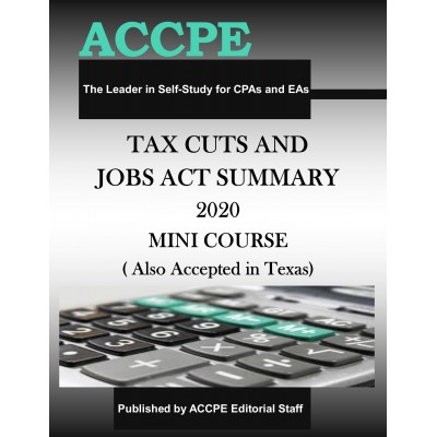 Tax Cuts and Jobs Act Summary 2020 Mini Course
