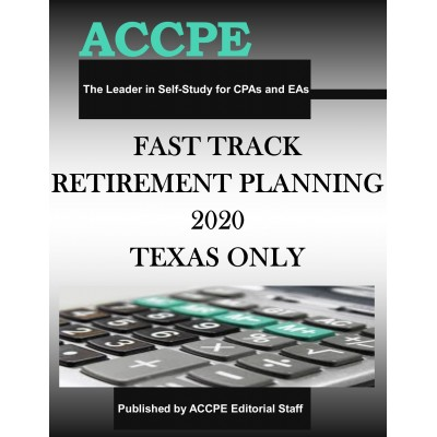 Fast Track Retirement Planning 2020 TEXAS ONLY & OHIO ONLY