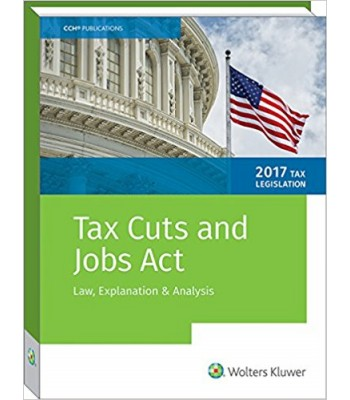 Tax Cuts and Jobs Act - Law, Explanation & Analysis - TEXAS ONLY