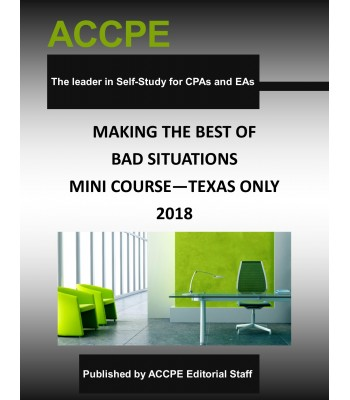 Making The Best Of Bad Situations Mini-Course-Texas-Only