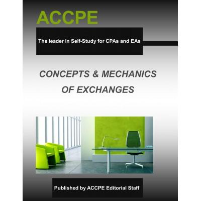 Concepts & Mechanics of Exchanges