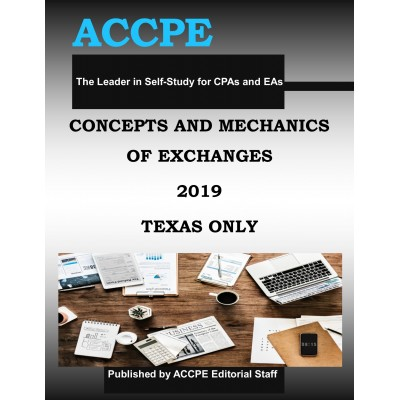 Concepts & Mechanics of Exchanges 2019 TEXAS ONLY