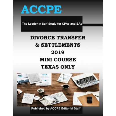 Divorce Transfers and Settlements 2019 Mini Course TEXAS ONLY